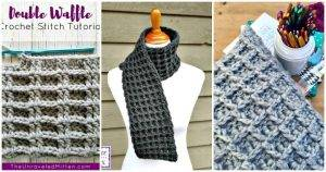 15 Free Crochet Waffle Stitch Patterns, Free Crochet Patterns, Crochet Stitches, DIY Crafts