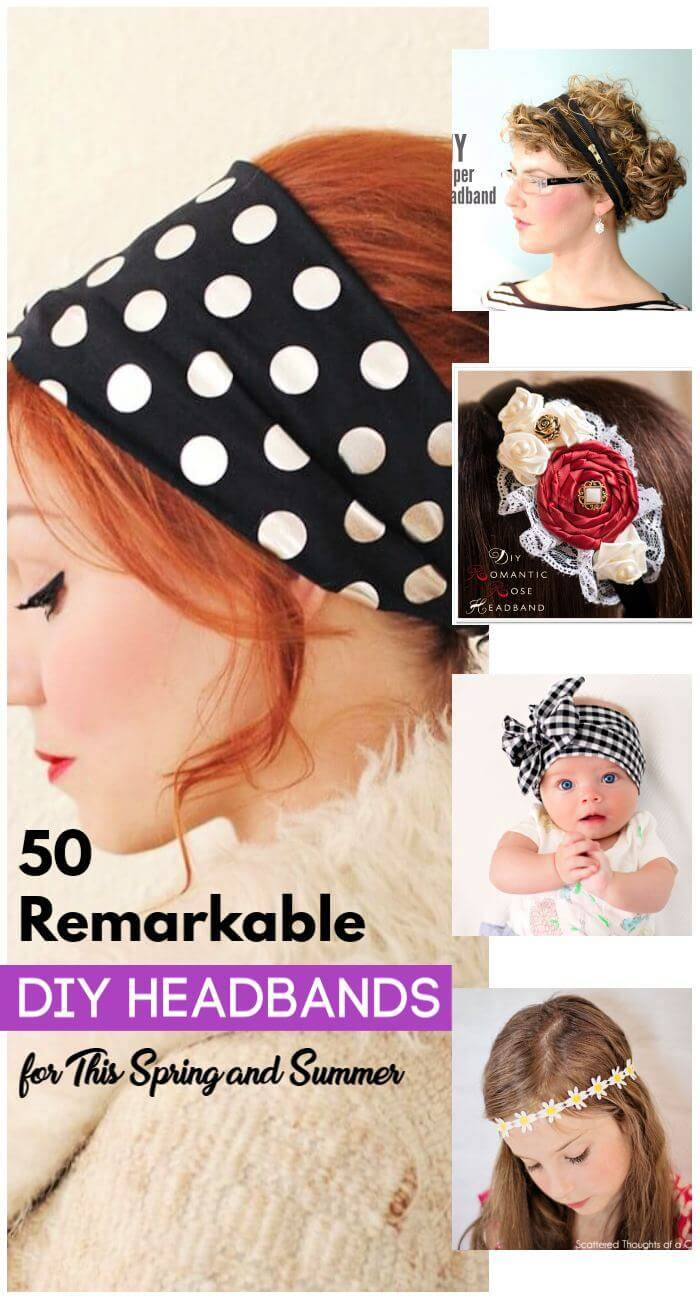 50 Remarkable DIY Headbands for This Spring and Summer, DIY Crafts, Easy Craft Ideas