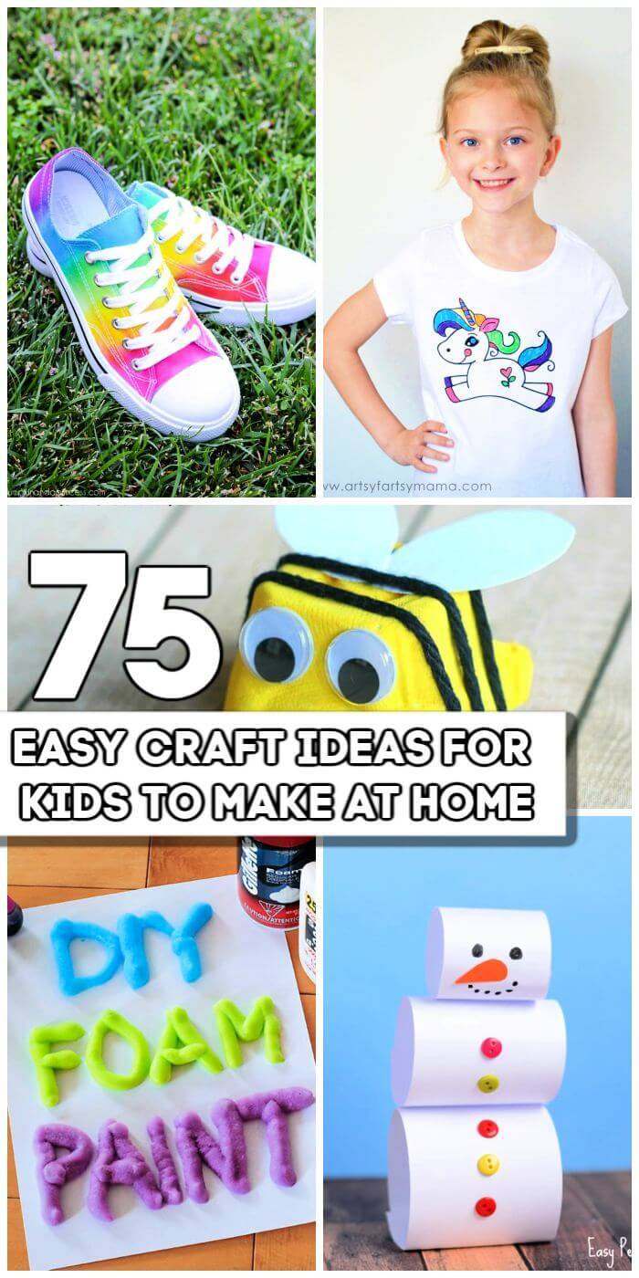 75 Easy Craft Ideas For Kids To Make At Home, DIY Crafts for Kids, DIY Crafts, Easy Craft Ideas