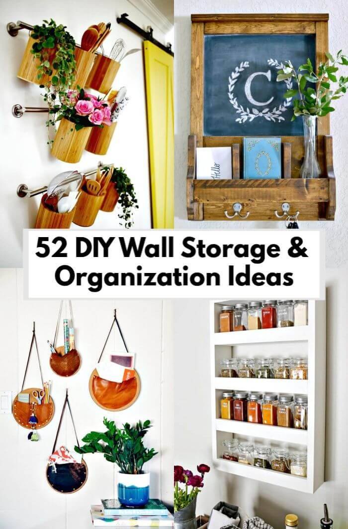 52 DIY Wall Storage & Organization Ideas for Small Spaces