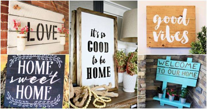 Build a Sign for Your Home 55 Best DIY Sign Ideas