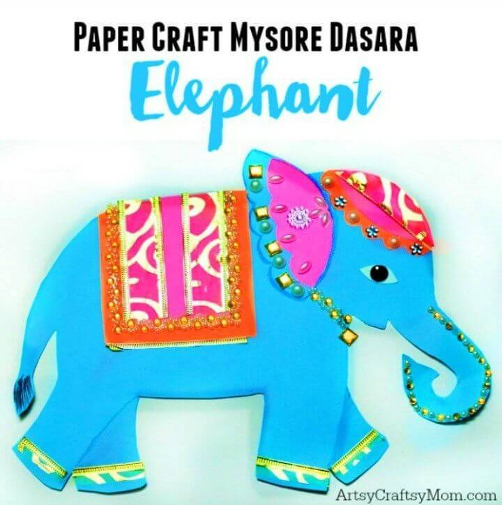 DIY Mysore Dasara Elephant Paper Craft for kids