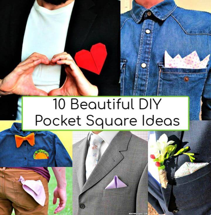 DIY Pocket Square Ideas, DIY Projects, DIY Crafts