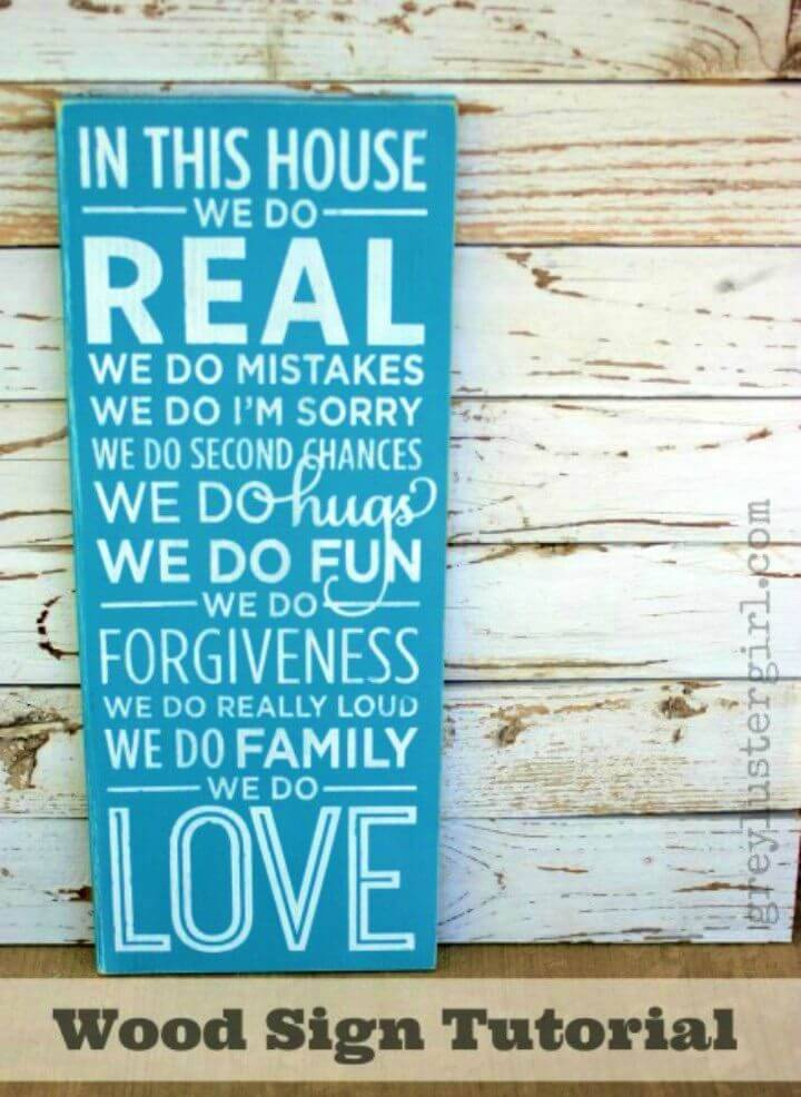 How to DIY Wood Sign, make the quoted wood wall signs at home using recycled wood and tell the audience what you want by writing that on them!