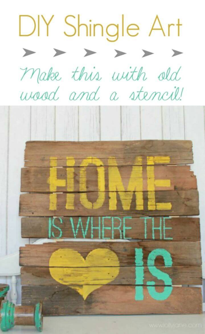 Make Home Is Where the Heart Is Sign, make love home love wall signs using rustic wood, stencils and paint!