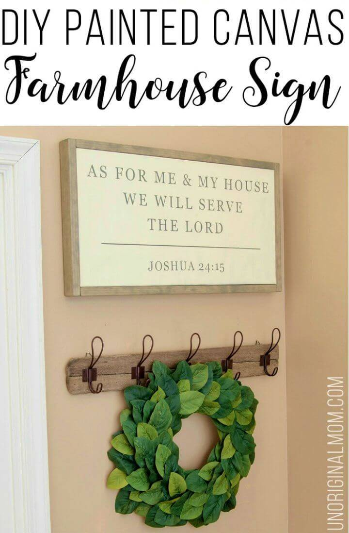 Make Painted Canvas Farmhouse Sign, bring an instant farmhouse decor touch to any space using this painted canvas farmhouse sign, will be easy to make even for a beginner!