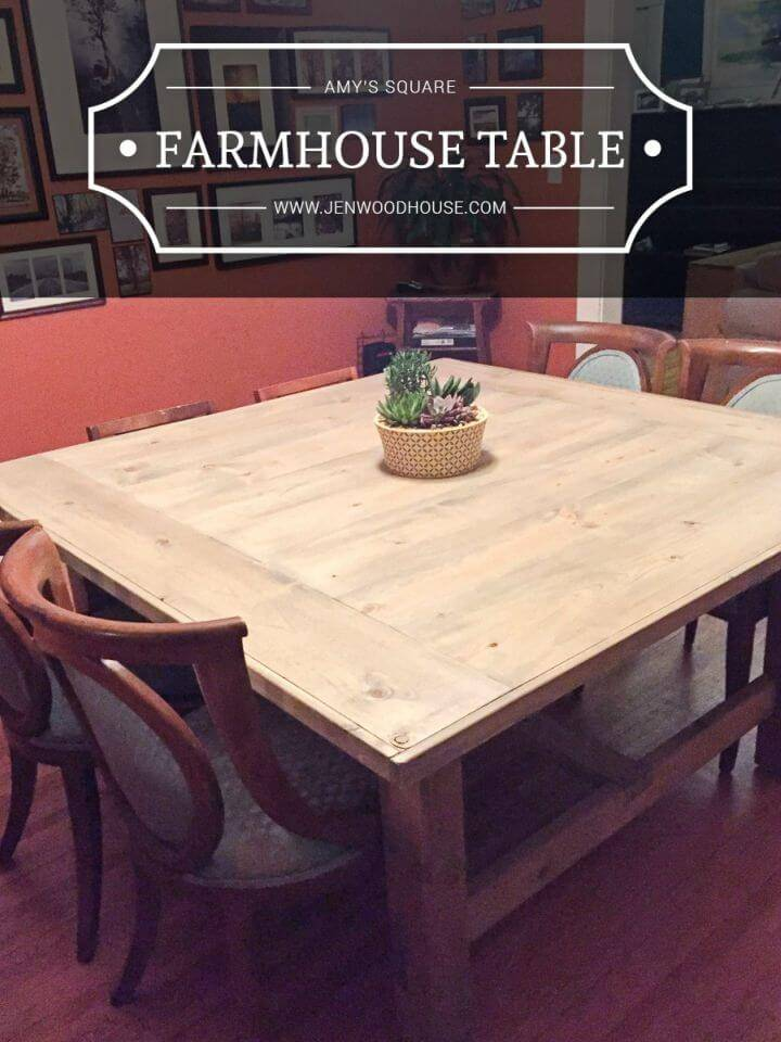 DIY Amy's Square Farmhouse Table