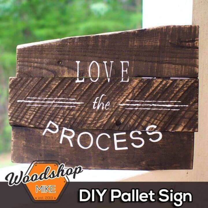 DIY Pallet Sign in 6 Steps