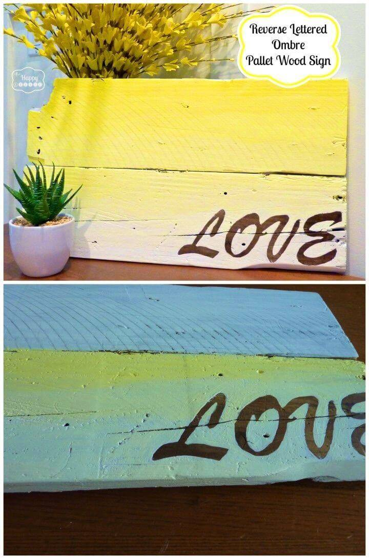 DIY Pallet Wood Ombre Sign