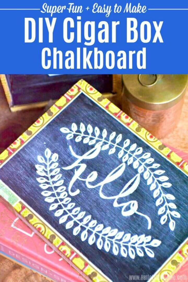 Easy DIY Cigar Box Chalkboard