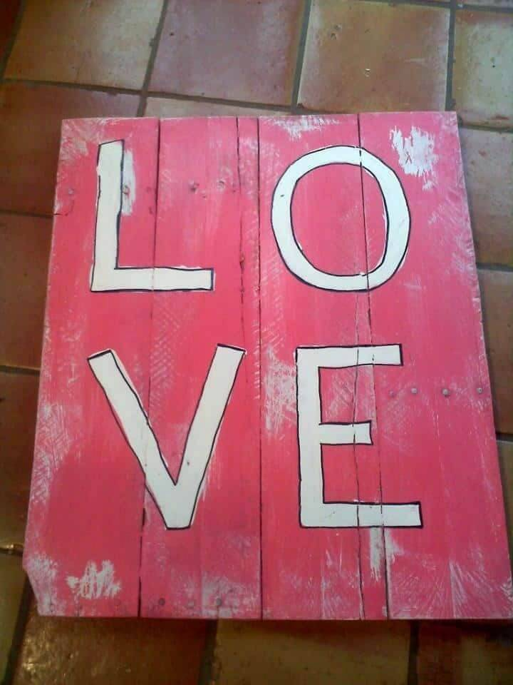How to Build a Pallet Signs Love