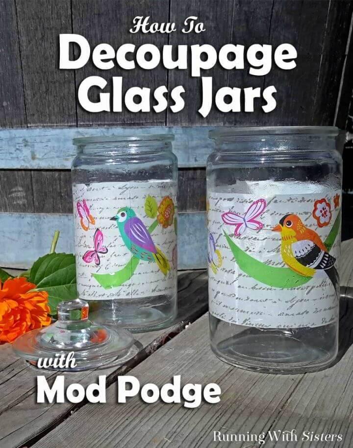 Make Decoupage a Mason Jar With Mod Podge