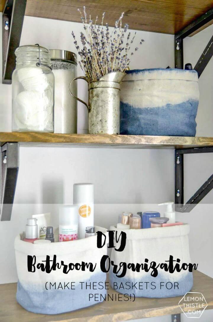 Make Dip Dye Cloth Baskets Bathroom Organization
