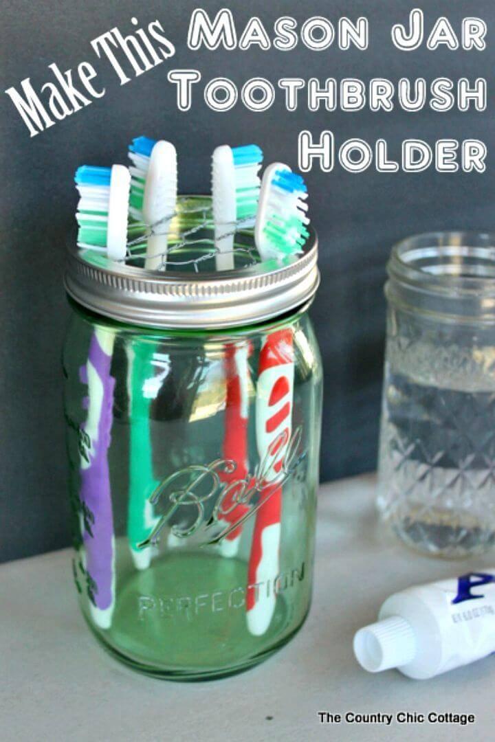 Make Mason Jar Toothbrush Holder
