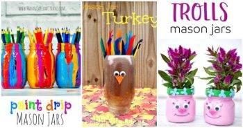 25 Best DIY Mason Jar Crafts for Kids Kids Will Love These Crafts 2