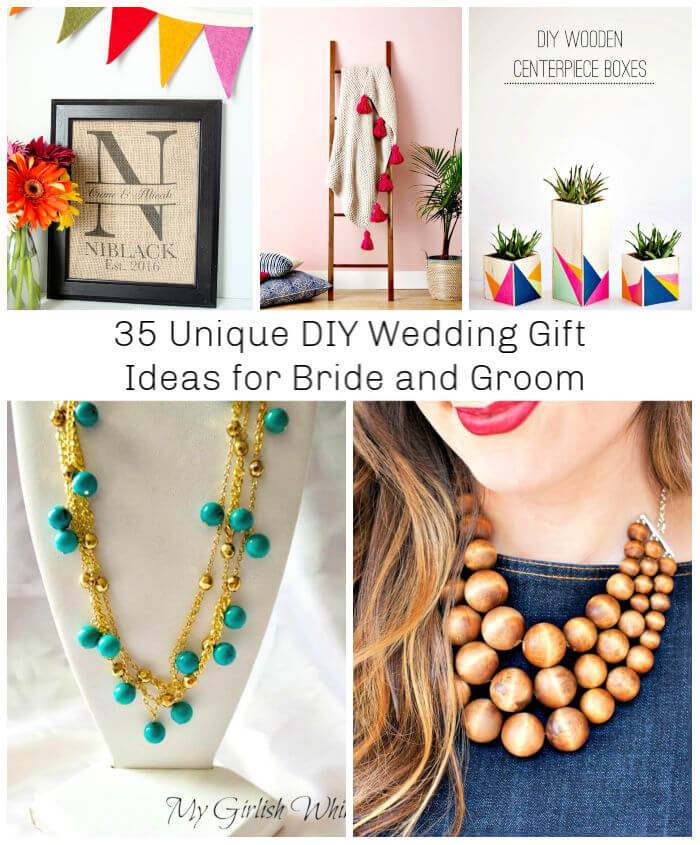 35 Unique DIY Wedding Gift Ideas for Bride and Groom