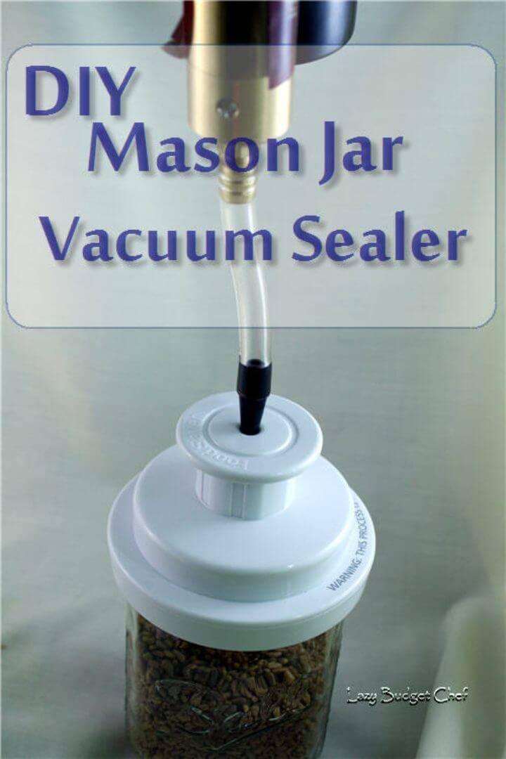 Easy DIY Mason Jar Vacuum Sealer