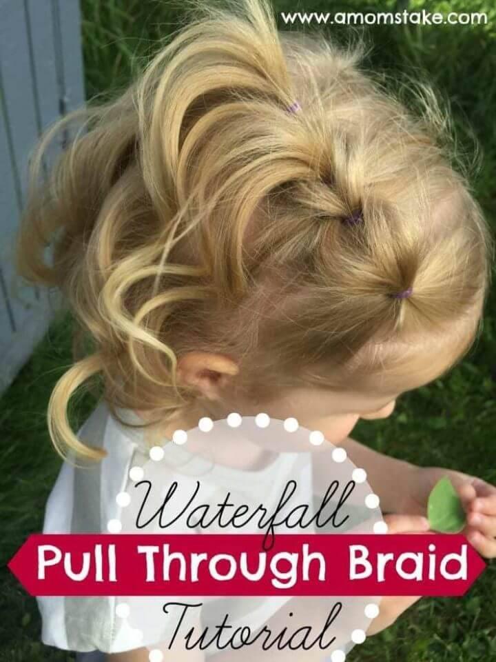 Waterfall Pull Through Braid