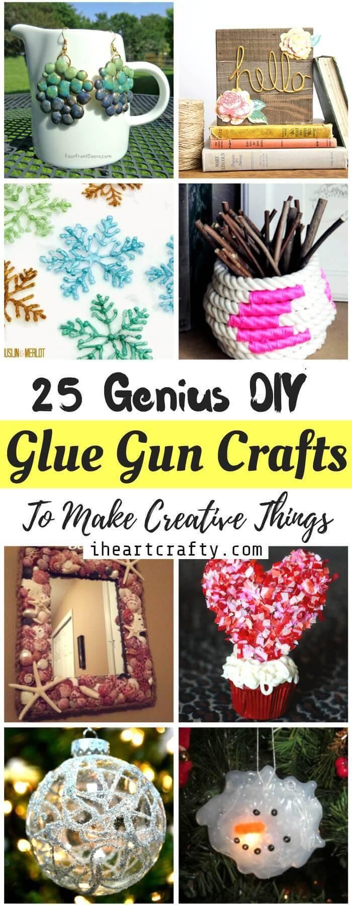 DIY Glue Gun Crafts