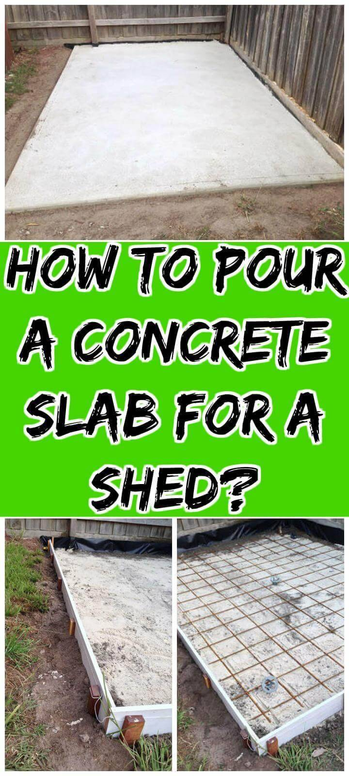 DIY how to pour a concrete lab for a shed