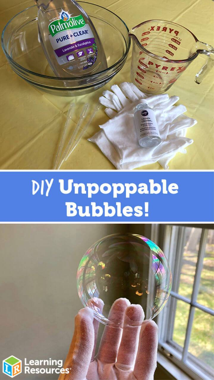 Make Unpoppable Bubbles