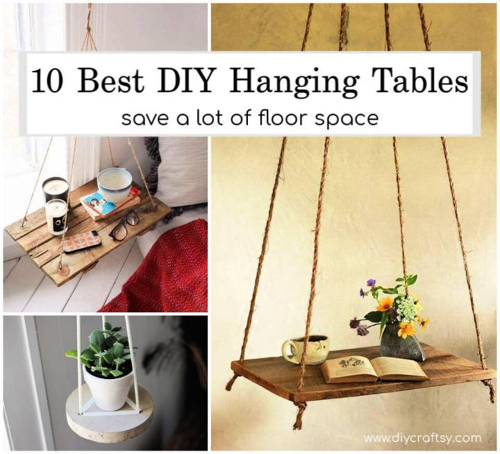 10 DIY Hanging Table Ideas