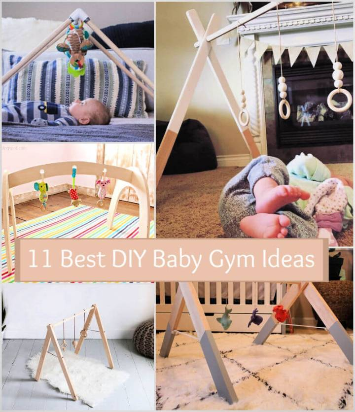 11 Best DIY Wooden Baby Gym Ideas