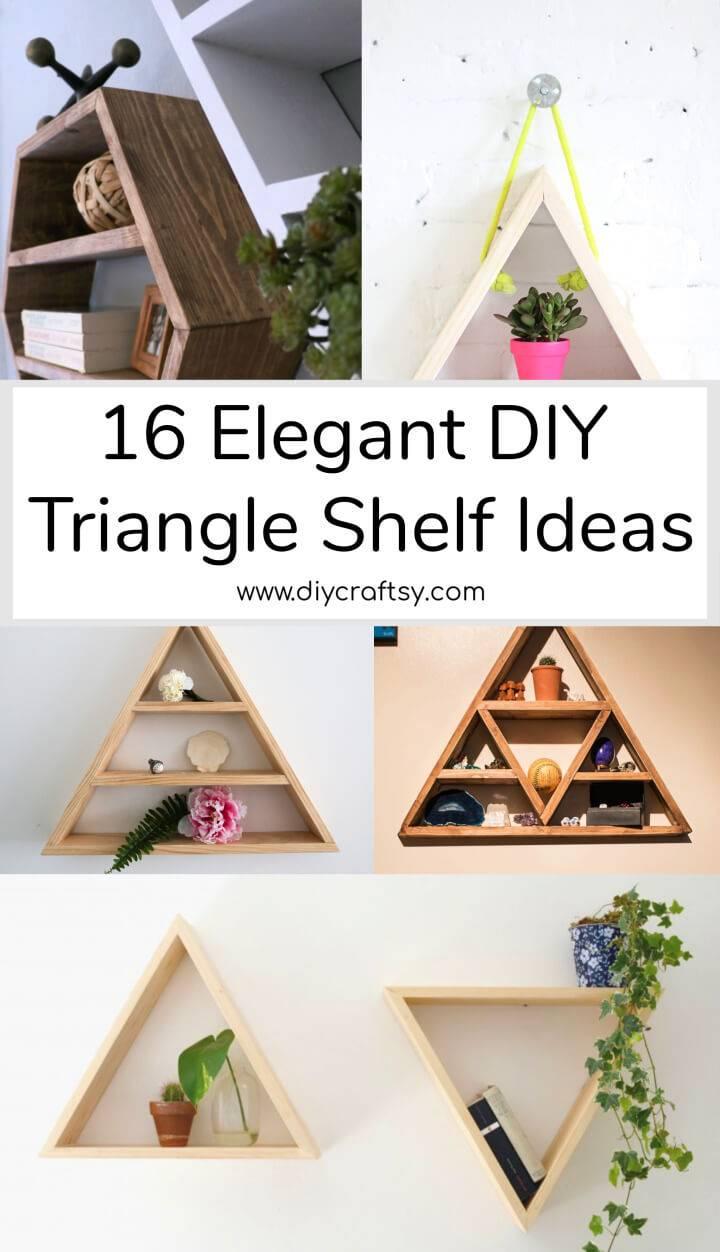 16 DIY Triangle Shelf Ideas