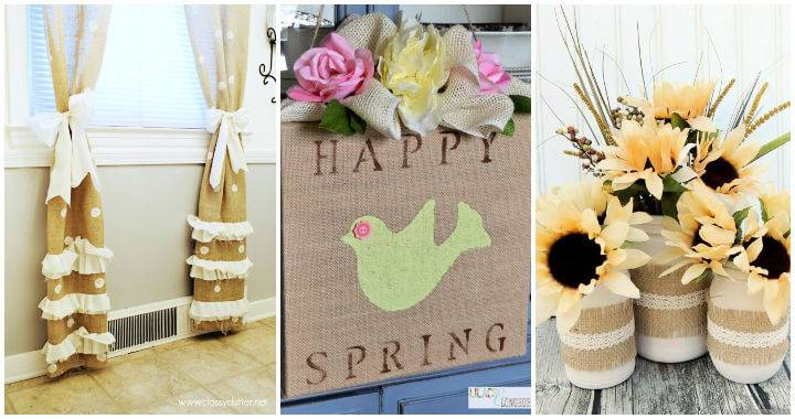 45 Best DIY Burlap Crafts Decor Projects