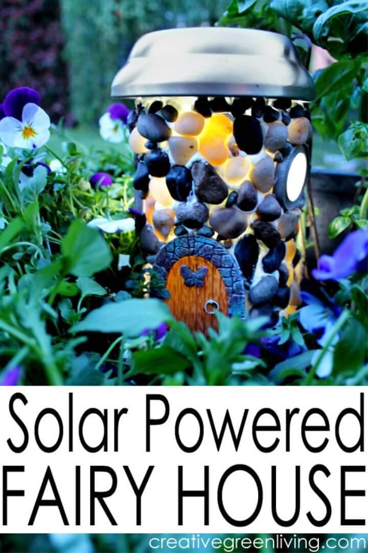Amazing DIY Solar Powered Fairy House