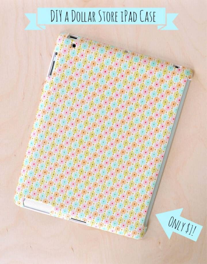 Dollar Store DIY Ipad Case