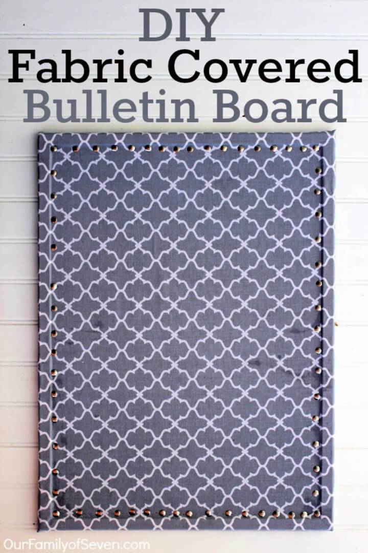 Inexpensive DIY Fabric Covered Bulletin Board