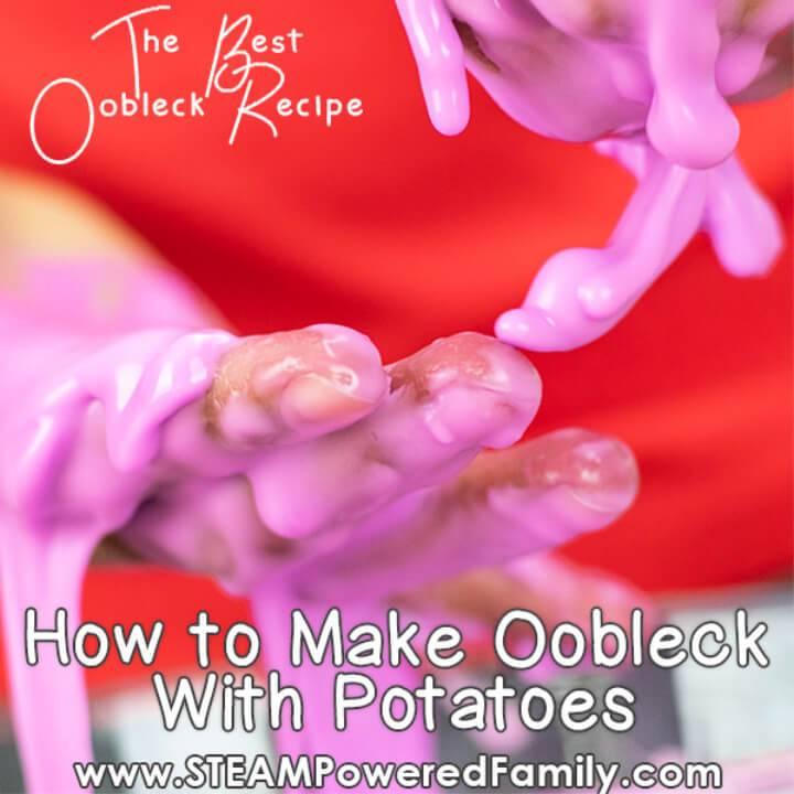Potato Oobleck Recipe Science Experience