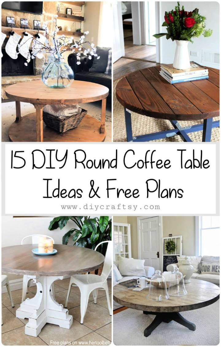 15 DIY Round Coffee Table Ideas Free Plans