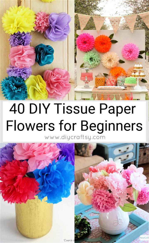 40 DIY Tissue Paper Flowers for Beginners