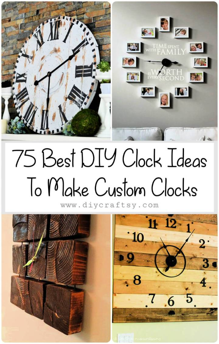 75 Best DIY Clock Ideas To Make Your Own Custom Clocks at Home