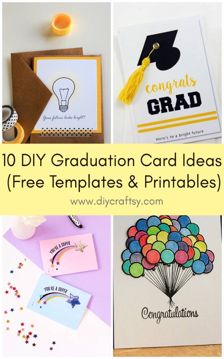 DIY Graduation Card Ideas Free Templates and Printables