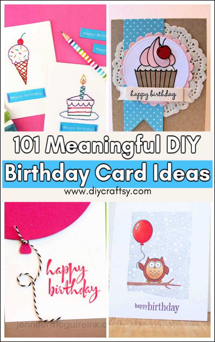 DIY Birthday Card Ideas That Are Meaningful Memorable