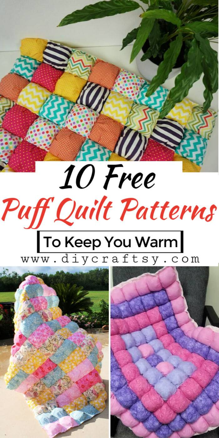 10 Free Puff Quilt Patterns To Keep You Warm